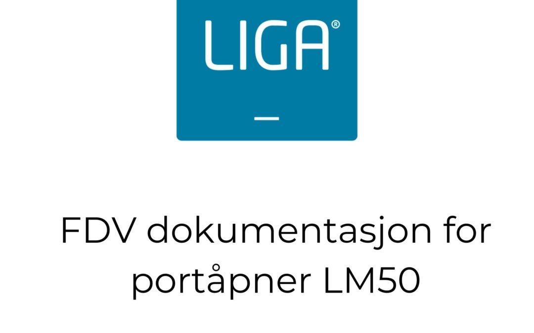 FDV dokumentasjon for portåpner LM50