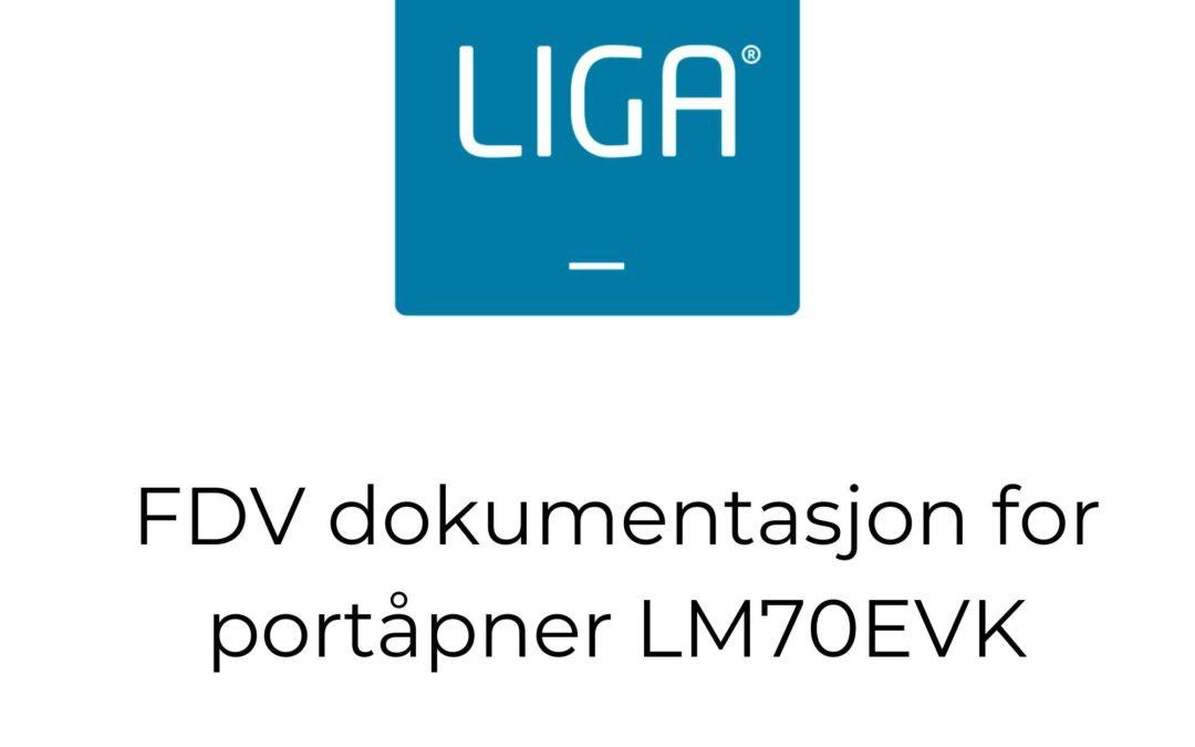 FDV dokumentasjon for portåpner LM70EVK